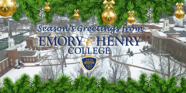 Season's Greetings from Emory & Henry College