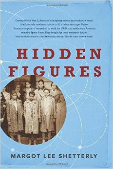 The cover of Margot Lee Shetterly's book, Hidden Figures.